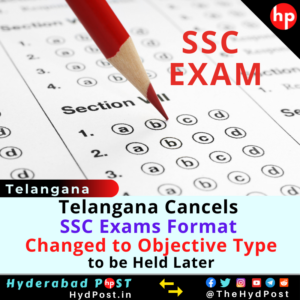 Read more about the article Telangana Cancels SSC Exams Format, Changed to Objective Type, to be Held Later