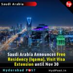 Saudi Arabia Announces Free Residency (Iqama), Visit Visa Extension until Nov 30