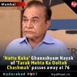 'Nattu Kaka' Ghanashyam Nayak of 'Tarak Mehta Ka Ooltah Chashmah' passes away at 76